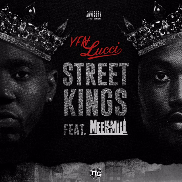 [Single] YFN Lucci ft Meek Mill - Street Kings