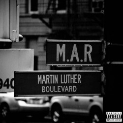 [Single] M.A.R. - Martin Luther Blvd