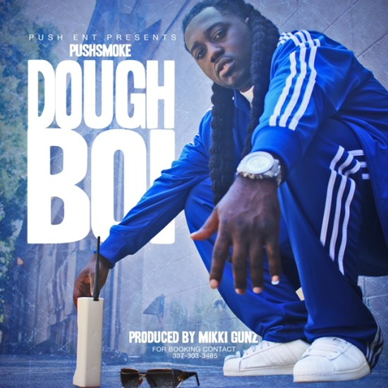 [Single] PushSmoke - DoughBoi