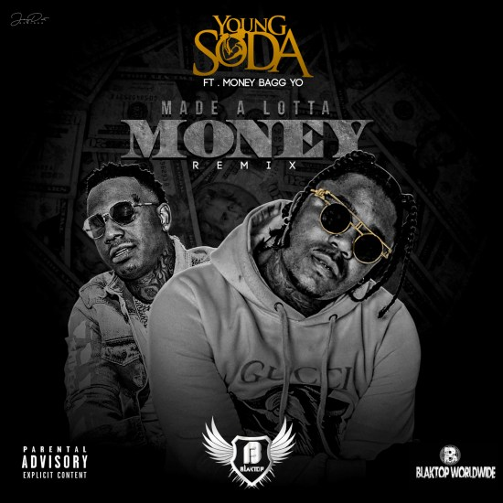 [Artist Spotlight] Young Soda ft MoneyBagg Yo - Made A Lotta Money Remix