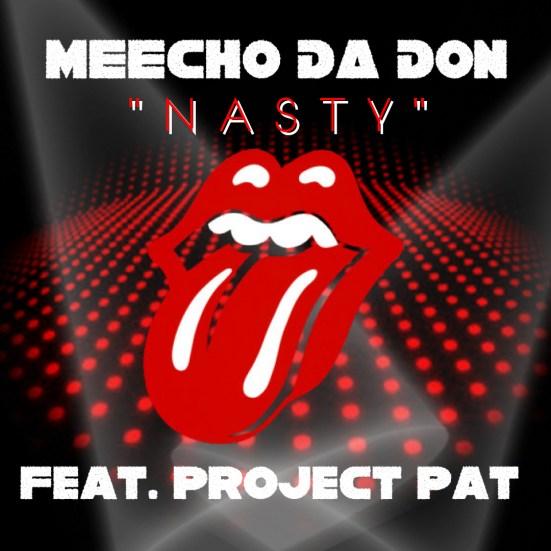 [Single] Meecho Da Don ft Project Pat - Nasty