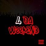 [Single] Trey Dinero – 4 Da Weekend @TreyDineroLive