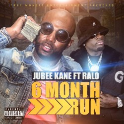 [Single] Jubee Kane ft Ralo - 6 Month Run