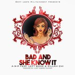 [Single] A-M-P – Bad And She Know It | @AMP_GLM