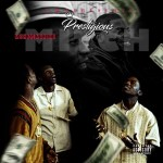 [Video] Prestigious – Money Making Mitch @prestigious216