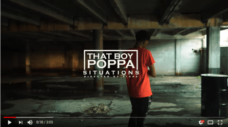 [Video] That Boy Poppa - Situations
