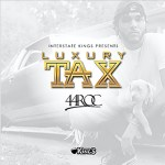 [Single] 44 Roc – Luxury Tax