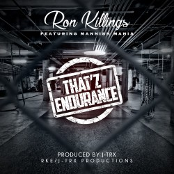 [Single] Ron Killings ft Mannish Mania - Thatz Endurance
