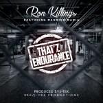[Single] Ron Killings ft Mannish Mania – Thatz Endurance