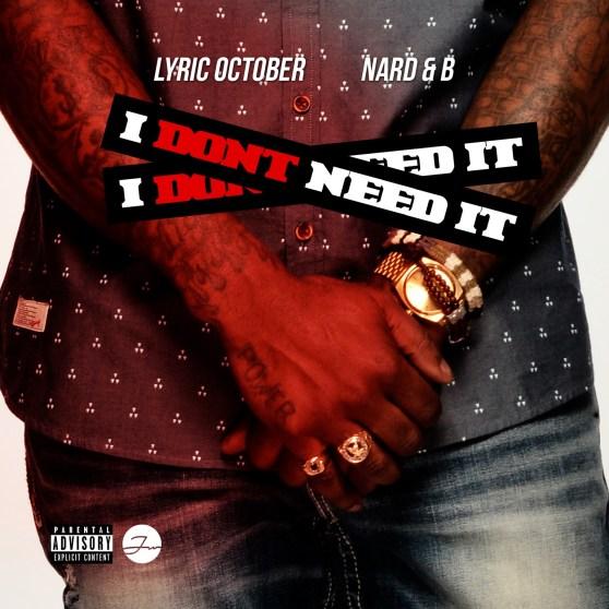[Single]  Lyric October - I Dont Need It