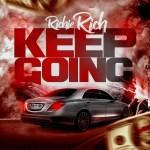"Richie Rich – Keep Going"" (Official Video) @richierich843"