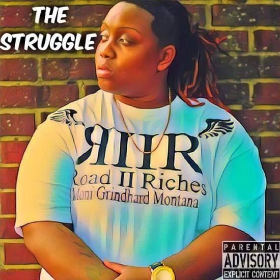 [Single] Moni Grindhard Montana - The Struggle