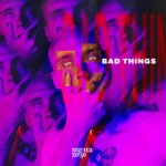 Nicoteen Ninyo – Bad Things