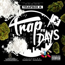 [Single] TRAPBOI K ft TRAPBOI HOT and TRAPBOI BOSS - Trap 4 Days