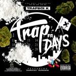 [Single] TRAPBOI K  ft TRAPBOI HOT and TRAPBOI BOSS – Trap 4 Days