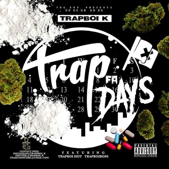 [Single] TRAPBOI K ft TRAPBOI HOT and TRAPBOI BOSS - Trap 4 Days