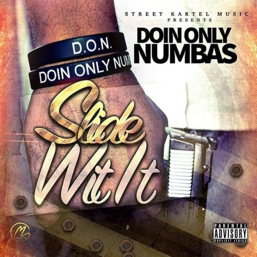 [Single] D.O.N 'Slide Wit It' | @DoinOnlyNumbas