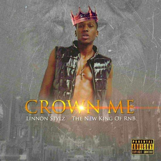 [Single] Linnon Stylz 'Crown Me (The New King of Rnb)'