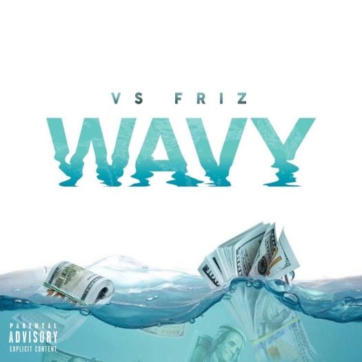 """[Single] @VSFriz """"Wavy"""""""