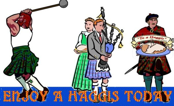 The only way to get rid of that hunger is a tasty haggis