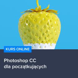 adobe photoshop cc2017 - Kurs Photoshop CC dla początkujących