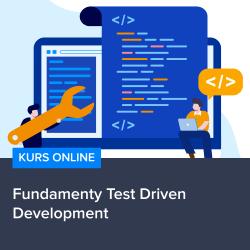 fundamenty test driven development - Fundamenty Test Driven Development