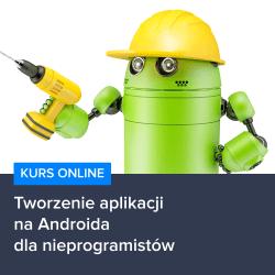 kurs android inventor1 - Tworzenie aplikacji na Androida dla nieprogramistów