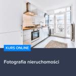 Kurs Fotografia nieruchomości