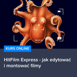 kurs hitfilm express   jak edytowac i montowac filmy - Kurs HitFilm Express - jak edytować i montować filmy