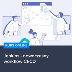 Kurs Jenkins - nowoczesny workflow CI/CD