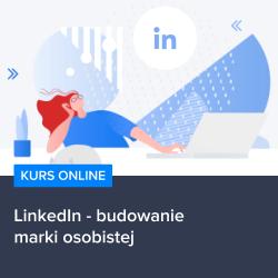kurs linkedin   budowanie marki osobistej - Kurs LinkedIn - budowanie marki osobistej