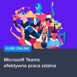 kurs microsoft teams   efektywna praca zdalna - Kurs Microsoft Teams - efektywna praca zdalna