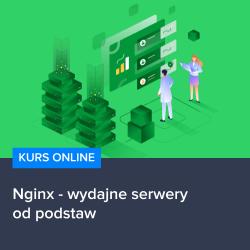kurs nginx   wydajne serwery od podstaw - Kurs Nginx - wydajne serwery od podstaw