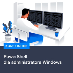 kurs powershell dla administratora windows - Kurs PowerShell dla administratora Windows