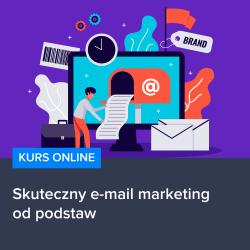 kurs skuteczny e mail marketing od podstaw - Kurs Skuteczny e-mail marketing od podstaw