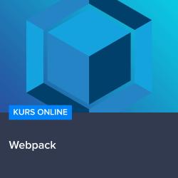 kurs webpack - Kurs Webpack