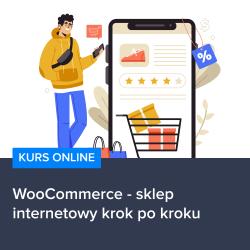 kurs woocommerce   sklep internetowy krok po kroku - Kurs WooCommerce - sklep internetowy krok po kroku