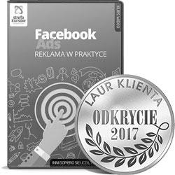 Kurs Facebook Ads reklama w praktyce - Kurs Facebook Ads - reklama w praktyce