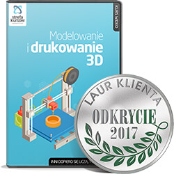 kurs drukowania 3D - Kurs modelowania i drukowania 3D