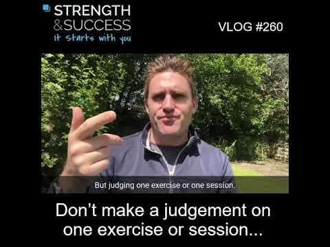 VLOG 260 | Don't make a judgement on one exercise or session…
