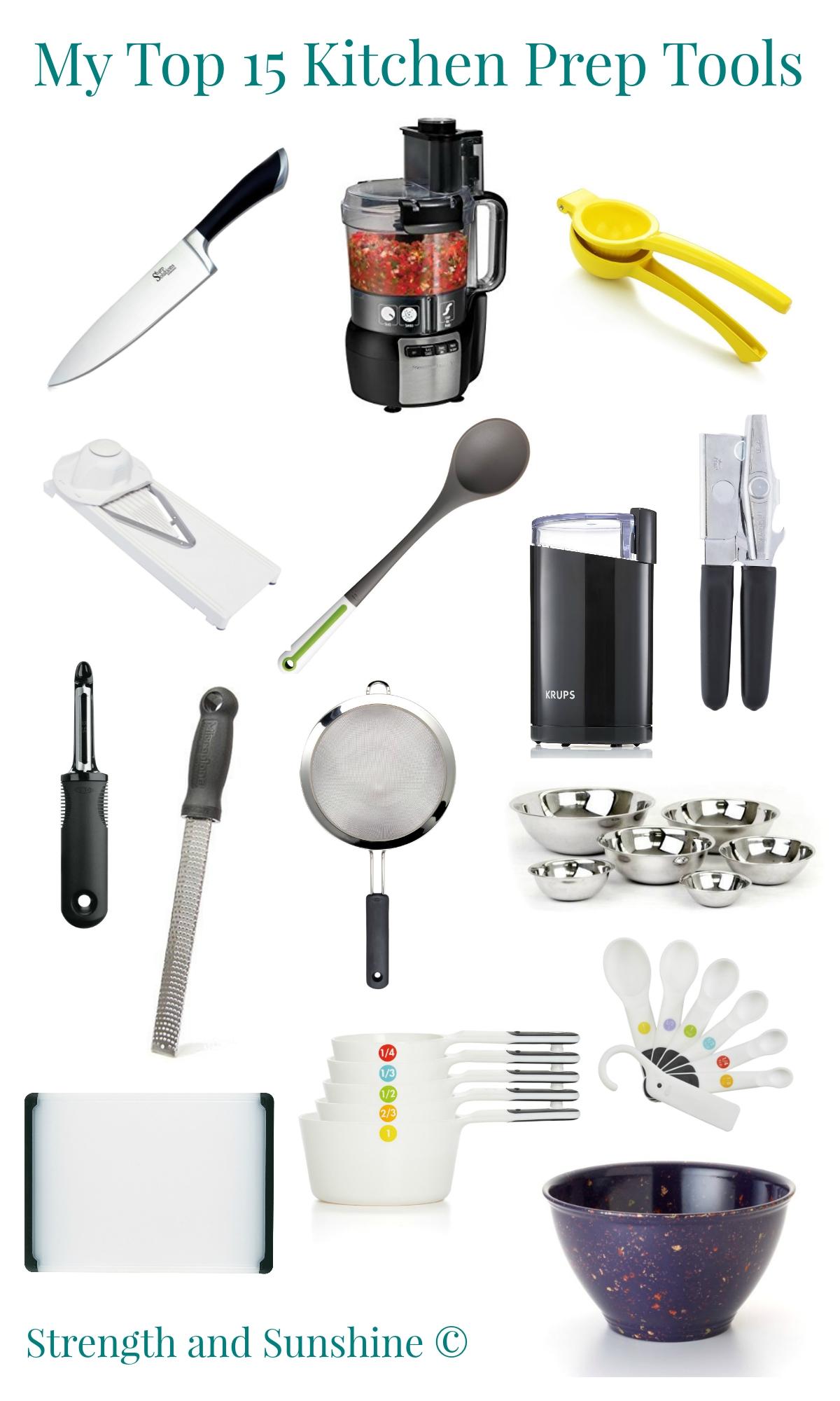 My Top 15 Kitchen Prep Tools