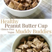 Healthy Peanut Butter Cup Muddy Buddies (Gluten-Free, Vegan)