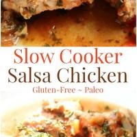 Slow Cooker Salsa Chicken (Gluten-Free, Paleo)