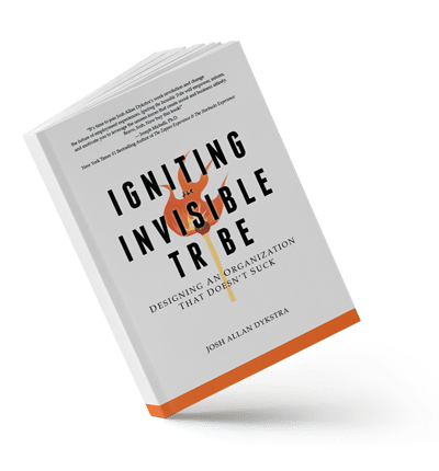 Igniting The Invisible Tribe by Josh Allan Dykstra