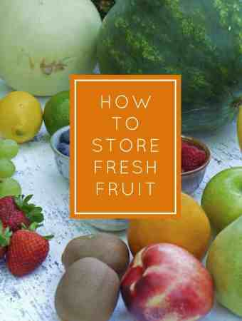How to Store Fresh Fruit