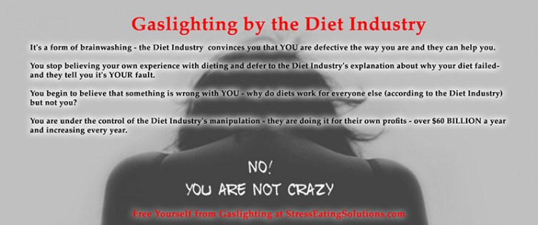 gaslighting manipulation by the diet industry
