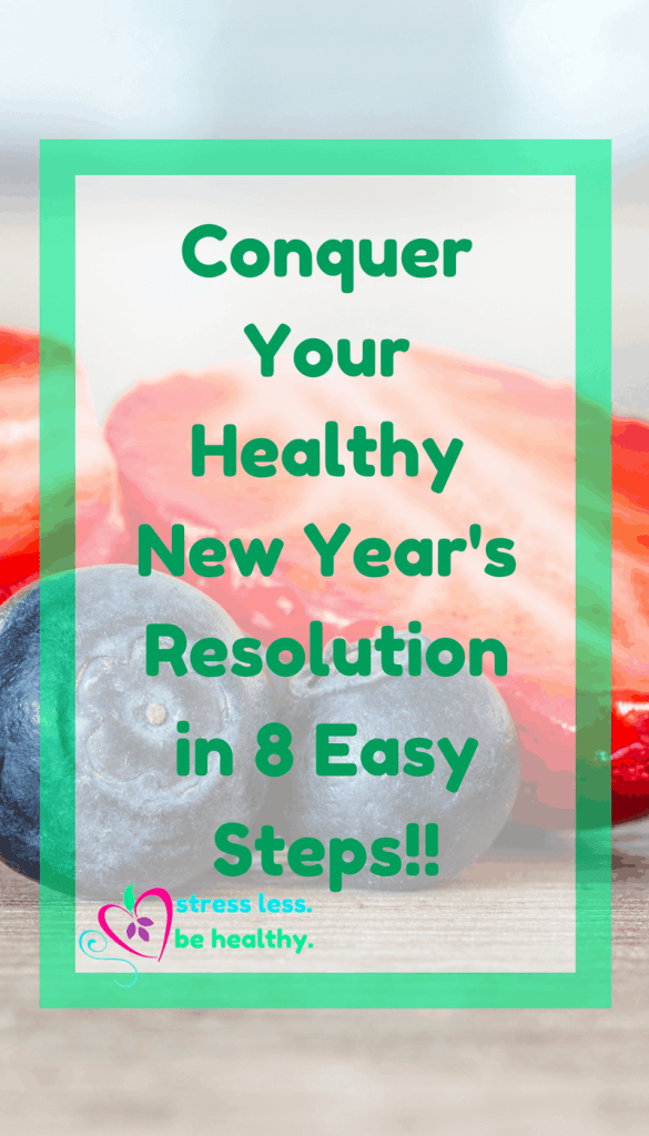 Want to stick with your healthy new years resolution? This is how! healthy resolutions, new years resolutions, eat better, take steps to health, eat healthy