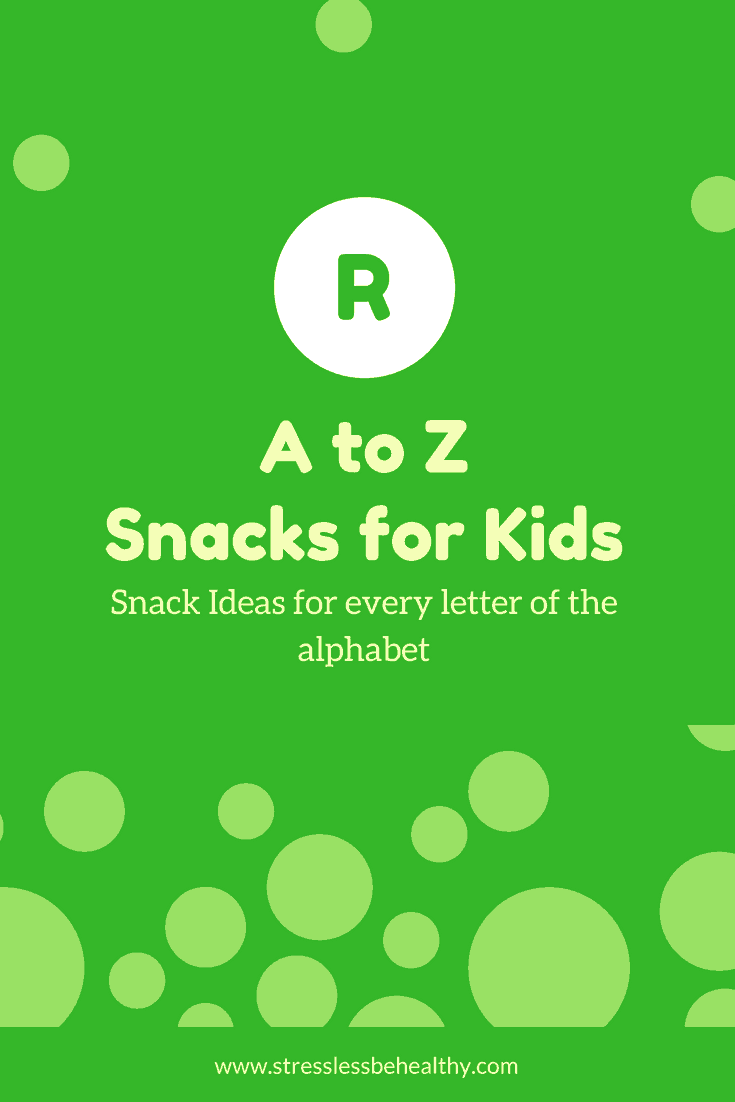 Vsnacks that start with r, letter r snacks, alphabet snacks, snacks for kids, healthy snacks, healthy snacks for kids