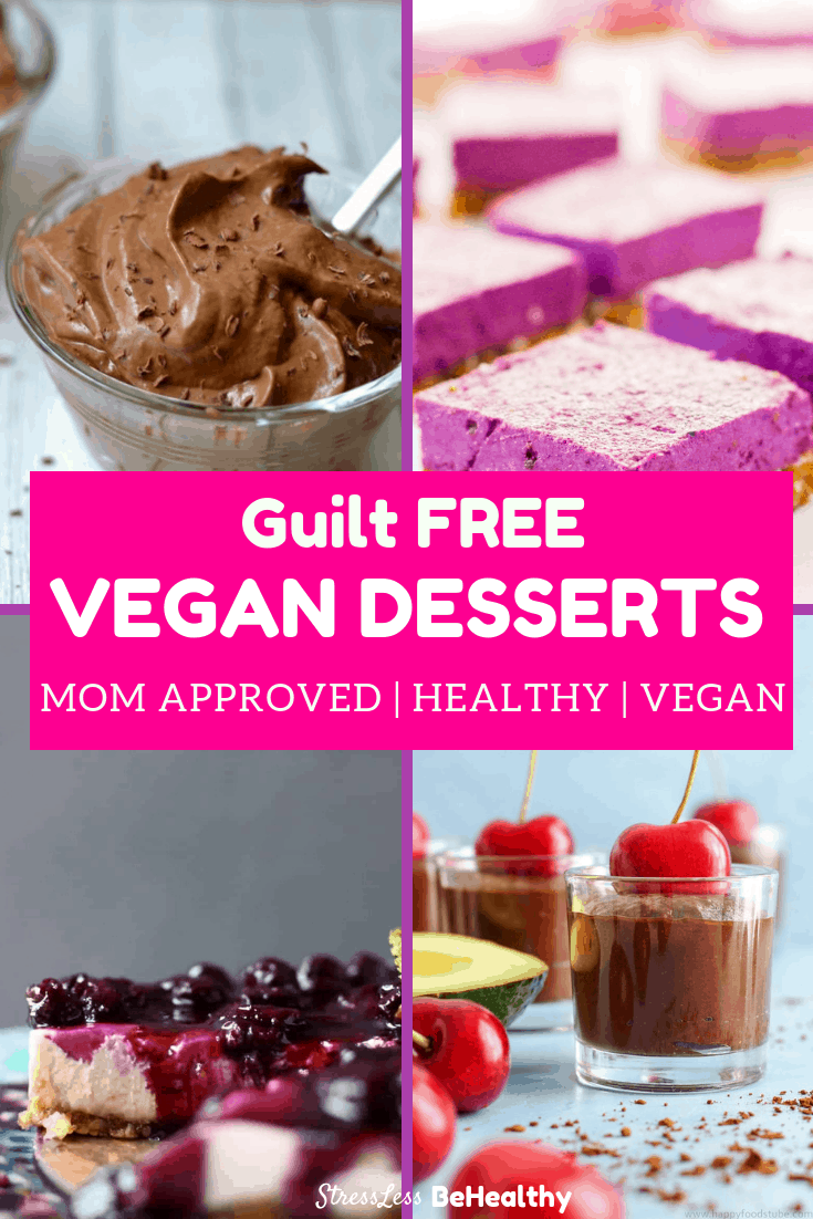 Look no further for the best mouth watering vegan desserts recipes! These are healthy, with no added sugar, and all whole healthy foods. #vegandesserts #vegandessertrecipes #veganrecipes #dessertrecipes #stresslessbehealthy