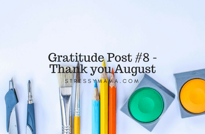 Gratitude Post #8 - Thank you August